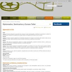 Diplomados, Seminarios y Cursos Taller