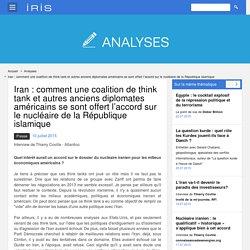 Iran : comment une coalition de think tank et autres anciens diplomates américains se sont offert l'accord sur le nucléaire de la République islamique