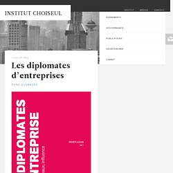 Les diplomates d'entreprises – Institut Choiseul