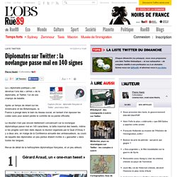 Diplomates sur Twitter: la novlangue passe mal en 140signes - Rue89 - L'Obs