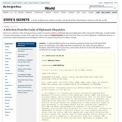 WikiLeaks Archive — A Selection From the Cache of Diplomatic Dispatches - Interactive Feature