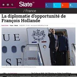 La diplomatie d'opportunité de François Hollande