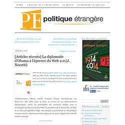 La diplomatie d'Obama à l'épreuve du Web 2.0 (J. Nocetti)
