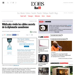 WikiLeaks révèle les câbles secrets de la diplomatie saoudienne