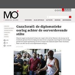 Gaza/Israël: de diplomatieke oorlog achter de oorverdovende stilte