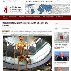 Hidden History: Giant skeletons 7 meters high - La Tribune Diplomatique Internationale