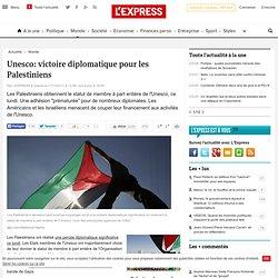 Unesco: victoire diplomatique pour les Palestiniens