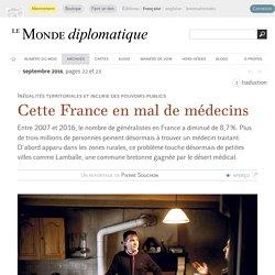 Cette France en mal de médecins, par Pierre Souchon (Le Monde diplomatique, septembre 2016)