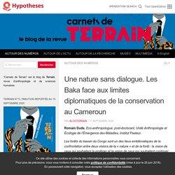 Une nature sans dialogue. Les Baka face aux limites diplomatiques de la conservation au Cameroun – Carnets de Terrain