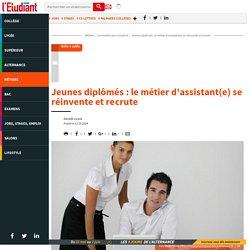 Jeunes diplômés : le métier d'assistant(e) se réinvente et recrute - L'Etudiant