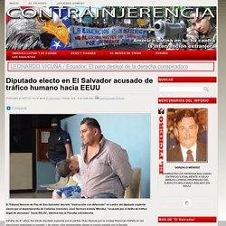 Diputado electo en El Salvador acusado de tráfico humano hacia EEUU