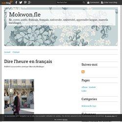 Dire l'heure en français - Mokwon.fle