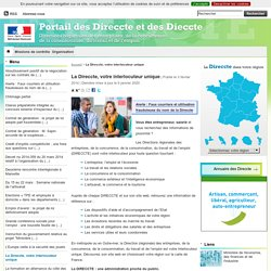 La Direccte, votre interlocuteur unique - Direccte National