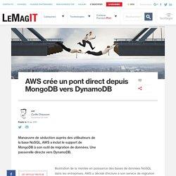 AWS crée un pont direct depuis MongoDB vers DynamoDB