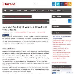 No direct funding till you step down China tells Mugabe