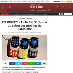 EN DIRECT - Le Nokia 3310, star du salon des mobiles de Barcelone
