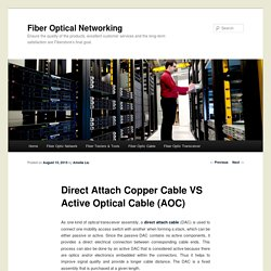 Direct Attach Copper Cable VS Active Optical Cable (AOC)