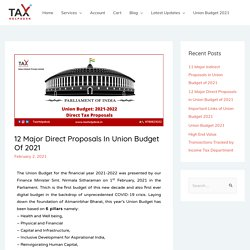 12 Major Direct Proposals in Union Budget of 2021