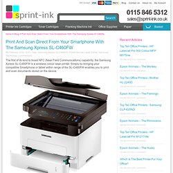 Print Direct From Your Smartphone With The Samsung Xpress SL-C460FW