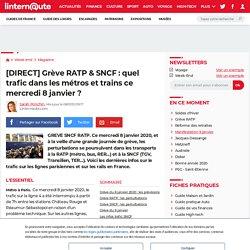 [DIRECT] Grève RATP & SNCF: quel trafic dans les métros et trains ce mercredi 8janvier?