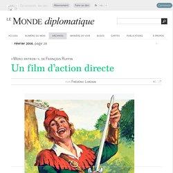 « Merci patron ! », un film d'action directe, par Frédéric Lordon (Le Monde diplomatique, février 2016)