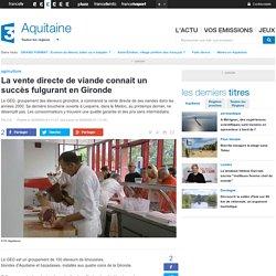 FRANCE 3 AQUITAINE 30/08/14 La vente directe de viande connait un succès fulgurant en Gironde