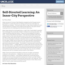 Self-Directed Learning: An Inner-City Perspective | UnCollegeUnCollege
