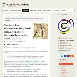 Un futur jeu directement inspiré du domaine public français des années 1840