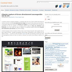 Clipular capture d'écran directement sauvegardée sur le net