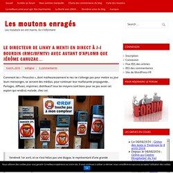Le directeur de Linky a menti en direct à J-J Bourdin (Rmc/BfmTV) avec autant d'aplomb que Jérôme Cahuzac… – Les moutons enragés
