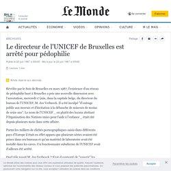 Le directeur de l'UNICEF de Bruxelles est arrêté pour pédophilie