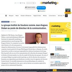Le groupe Institut de Soudure nomme Jean-Hugues Duban au poste de directeur de la communication.
