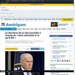 Le directeur de la CIA conseille à Trump de «faire attention à ce qu'il dit»