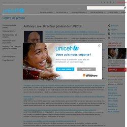 Directeur général de l'UNICEF Anthony Lake