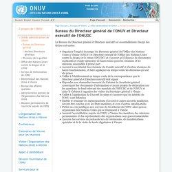 Bureau du Directeur général de l'ONUV et Directeur exécutif de l'ONUDC
