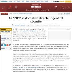 La SNCF se dote d'un directeur général sécurité