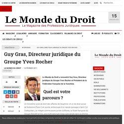 Guy Gras, Directeur juridique du Groupe Yves Rocher