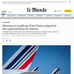 Direction et syndicats d'Air France négocient des augmentations de salaires