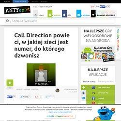 Call Direction powie ci, w jakiej sieci jest numer, do którego dzwonisz