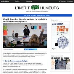 Covid, direction d'école, salaires : le ministère se fiche des enseignants