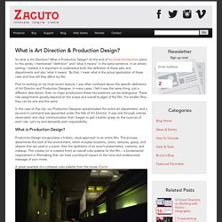 What is Art Direction and Production Design?