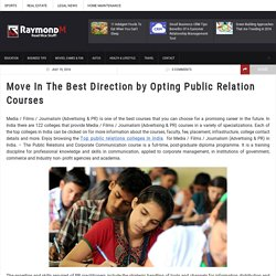 Move In The Best Direction by Opting Public Relation Courses