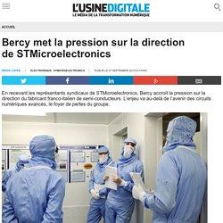 Bercy met la pression sur la direction de STMicroelectronics