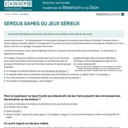 Canopé direction territoriale, académies de Besançon et de Dijon: Jeux sérieux