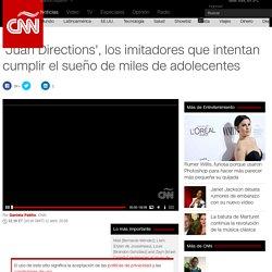 'Juan Directions', los imitadores que intentan cumplir el sueño de miles de adolecentes