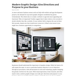 Modern Graphic Design: Give Directions and Purpose to your Business