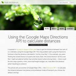 Using the Google Maps Directions API to calculate distances — Niall McMahon