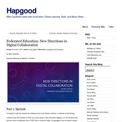 Federated Education: New Directions in Digital Collaboration
