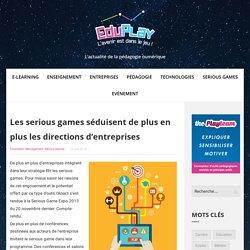 Les serious games séduisent de plus en plus les directions d'entreprises – EDUPLAY