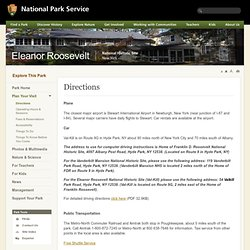 Eleanor Roosevelt National Historic Site - Directions